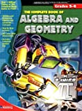 The Complete Book of Algebra & Geometry (Grades 5-6)