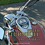 Once a Biker   Peter Turnbull