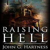 Raising Hell: A Quincy Harker, Demon Hunter Novella | John G. Hartness