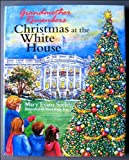 Grandmother Remembers, Christmas at the White House