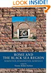 Rome and the Black Sea Region: Domina...