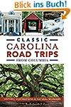 Classic Carolina Road Trips from Colu...