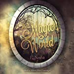 The Magic World | Edith Nesbit