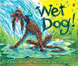 img - for Wet Dog! book / textbook / text book