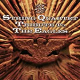 The String Quartet Tribute to The Eagles