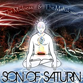 Lost Children Of Babylon Present: The Madness & The Mahakaruna [Explicit]