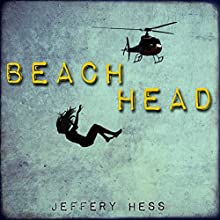 Beachhead Audiobook by Jeffery Hess Narrated by Eric G. Dove