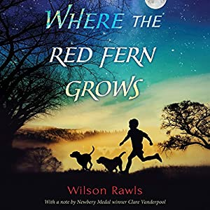 Where the Red Fern Grows Audiobook