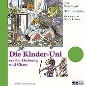Tohuwabohu (Die Kinder-Uni) | Ulla Steuernagel