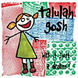 Talulah Gosh Was It Just A Dream?