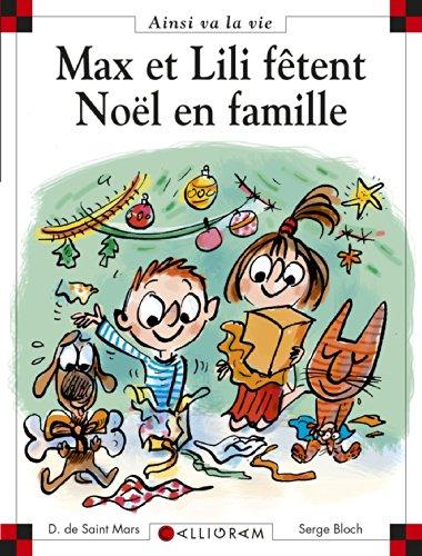 Max et Lili n° 82 Max et Lili fêtent Noël en famille