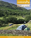 Cool Camping: England: A Hand-picked Selection of Exceptional Campsites and Camping Experiences