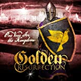 One Voice for the Kingdom Import Edition by Golden Resurrection (2013) Audio CD