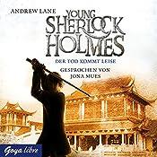 Der Tod kommt leise (Young Sherlock Holmes 5) | Andrew Lane