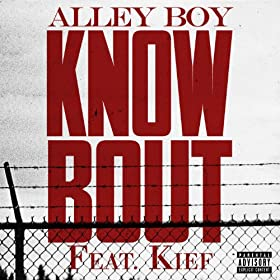 Know Bout (feat. Kief) [Explicit]