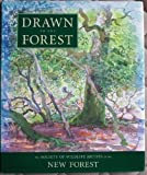 Robert Burton Drawn to the Forest: The Society of Wildlife Artists in the New Forest
