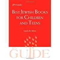 Best Jewish Books for Children and Teens: A JPS Guide (JPS Guides)