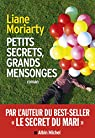 Petits secrets, grands mensonges par Moriarty