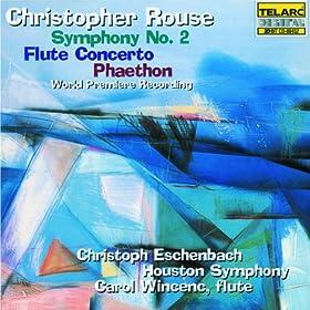 Rouse: Symphony No. 2, Flute Concerto & Phaethon