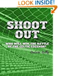 Celtic Shoot-Out (The Legends)