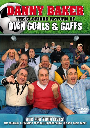 Danny Baker - The Glorious Return of Own Goals and Gaffes [DVD]