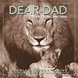 Dear Dad: Father, Friend, and Hero (0740750240) by Greive, Bradley Trevor
