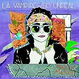 LA Vampires feat: Matrix Metals So Unreal