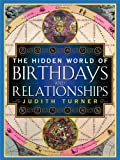 The Hidden World of Birthdays (0684857987) by Turner, Judith