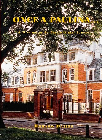 Once A Paulina...: A History Of St.Paul'S Girls' School front-1011260