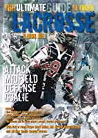 The Ultimate Guide to Youth Lacrosse