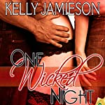 One Wicked Night | Kelly Jamieson