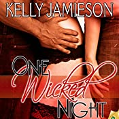One Wicked Night | [Kelly Jamieson]