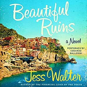 Beautiful Ruins Audiobook by Jess Walter Narrated by Edoardo Ballerini
