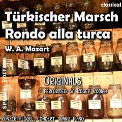 T�rkischer Marsch , Rondo Alla Turca (feat. Roger Roman)