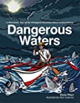 Dangerous Waters: A Whirlwind Tour of...