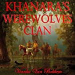 Khanara's Werewolves Clan   Vianka Van Bokkem