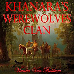 Khanara's Werewolves Clan Audiobook