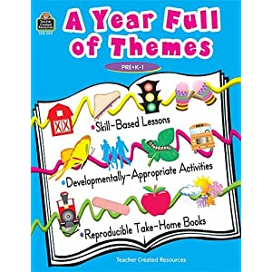 A Year Full of Themes Early Childhood Skill based lessons Developmentally appropriate Activities reproducible take home books
