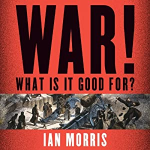 War! What Is It Good For? Audiobook