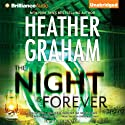The Night Is Forever: Krewe of Hunters, Book 11 (       UNABRIDGED) by Heather Graham Narrated by Luke Daniels