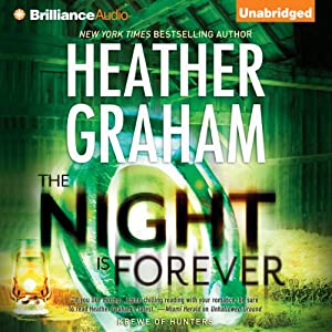 The Night Is Forever: Krewe of Hunters, Book 11 | [Heather Graham]