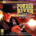 Powder River: The Complete Eighth Season Radio/TV Program by Jerry Robbins Narrated by Jerry Robbins,  The Colonial Radio Players