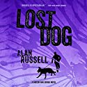 Lost Dog: A Gideon and Sirius Novel, Book 3 Audiobook by Alan Russell Narrated by Jeff Cummings