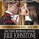 Dancing with a Devil: A Whisper of Scandal, Book 3 Audiobook by Julie Johnstone Narrated by Tim Campbell
