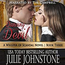Dancing with a Devil: A Whisper of Scandal, Book 3 (       UNABRIDGED) by Julie Johnstone Narrated by Tim Campbell