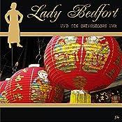 Die chinesische Uhr (Lady Bedfort 54) | John Beckmann, Michael Eickhorst, Dennis Rohling