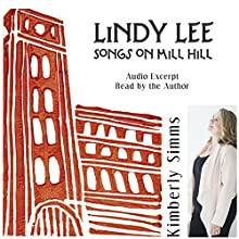 Lindy Lee: Songs on Mill Hill Audio Collection Audiobook by Kimberly Simms Narrated by Kimberly Simms