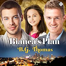 Bianca's Plan (       UNABRIDGED) by B. G. Thomas Narrated by Paul Morey