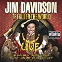 Jim Davidson: If I Ruled the World - Live Performance by Jim Davidson