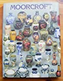 Moorcroft: A Guide to Moorcroft Pottery, 1897-1990